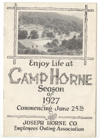 """Brochure, """"Enjoy Life at Camp Horne,"""" 1927. George F. Wazenegger Collection, MSS 770, Detre Library & Archives at the History Center."""