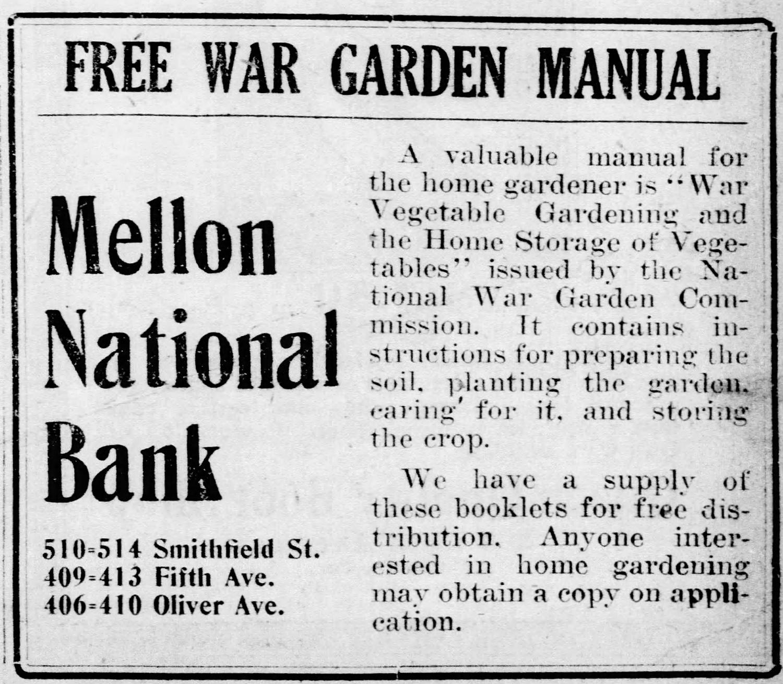 Advertisement for free war garden manuals offered by Mellon National Bank, 1918.