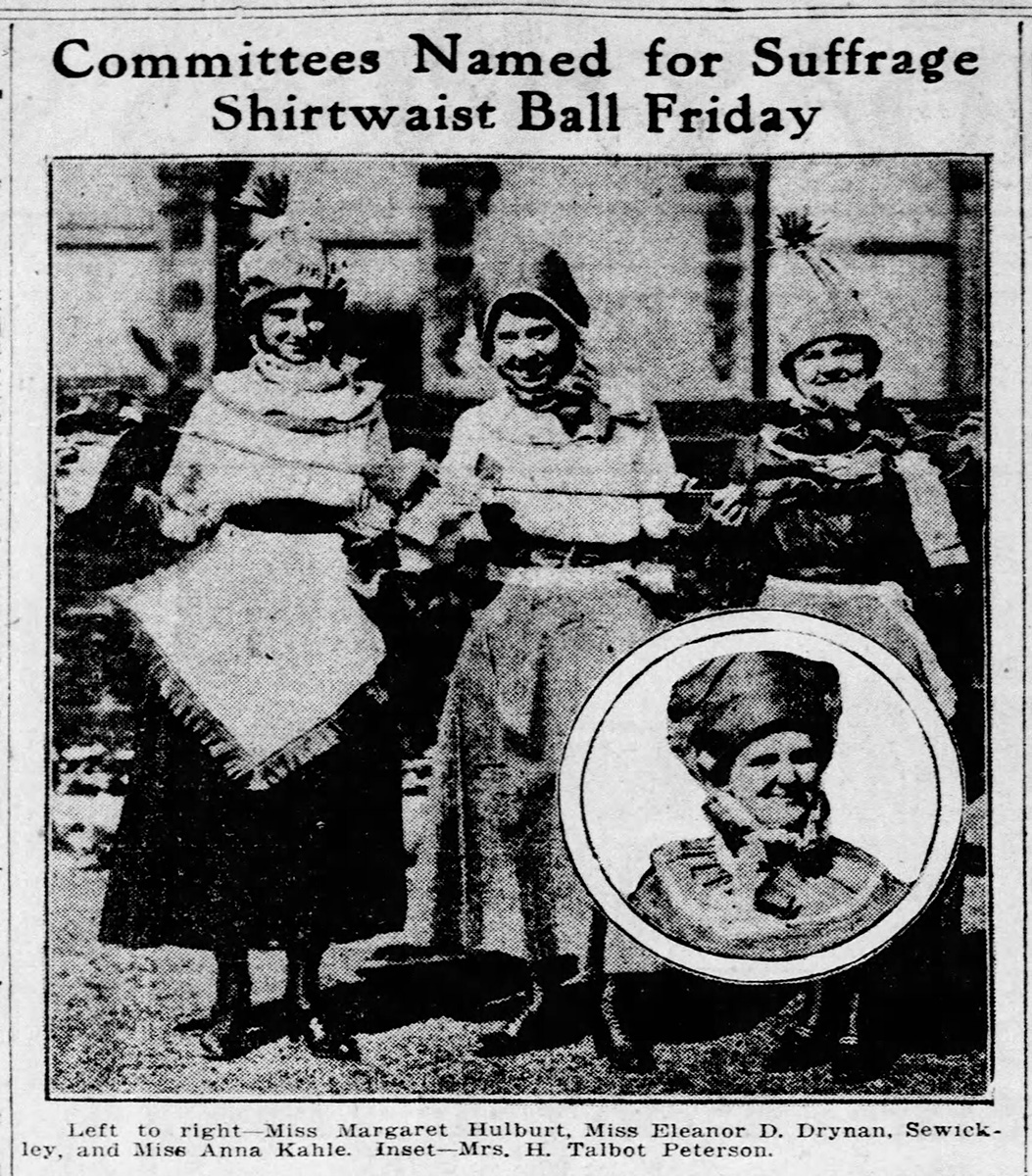 """""""Committees Named for Suffrage Shirtwaist Ball,"""" Pittsburgh Press, November 5, 1916."""