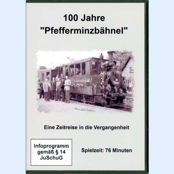 """DVD 100 Jahre """"Pfefferminzbähnel"""""""