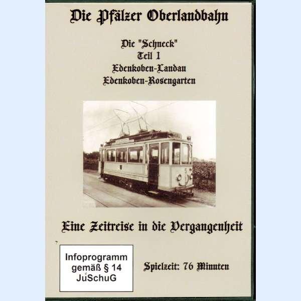 """DVD Die-Pfälzer Oberlandbahn Die """"Schneck"""" Teil 1"""