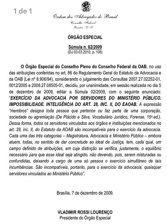 Caso Gilberto decisão CF da OAB súmula 02-09