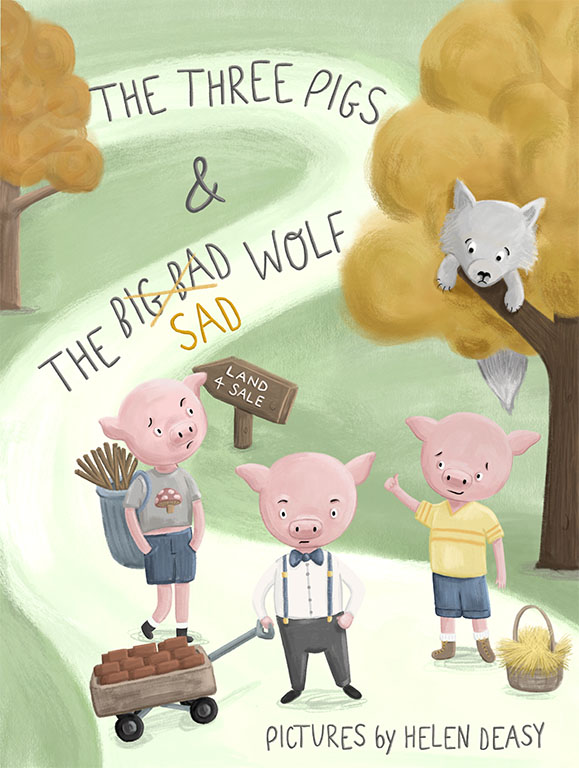 The Three Pigs and the Sad Wolf