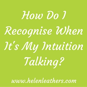 intuition talking