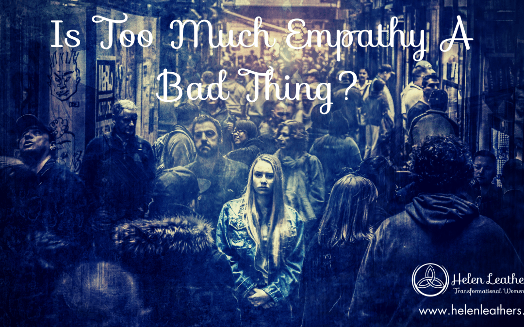 Is too much empathy a bad thing?