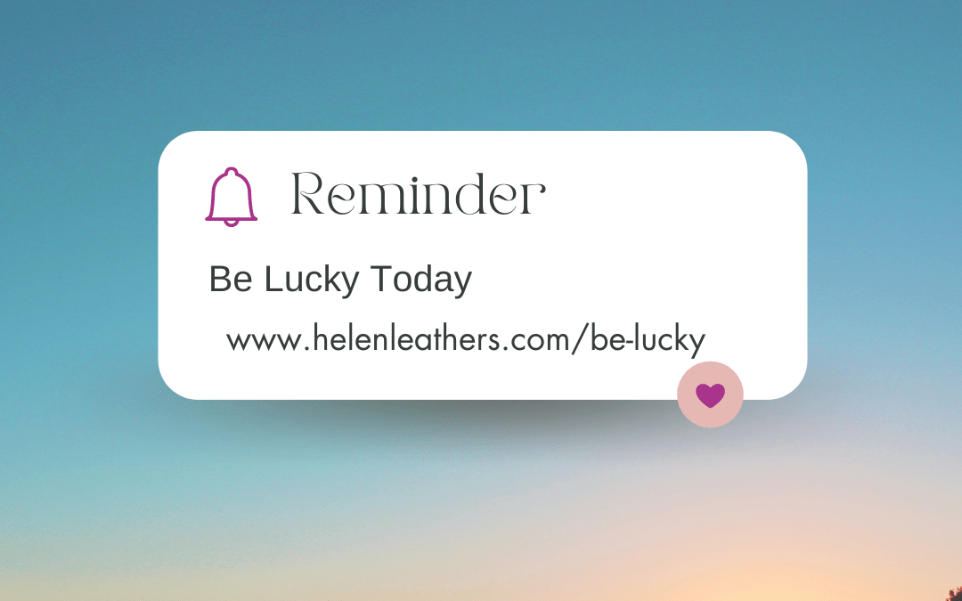 be more lucky