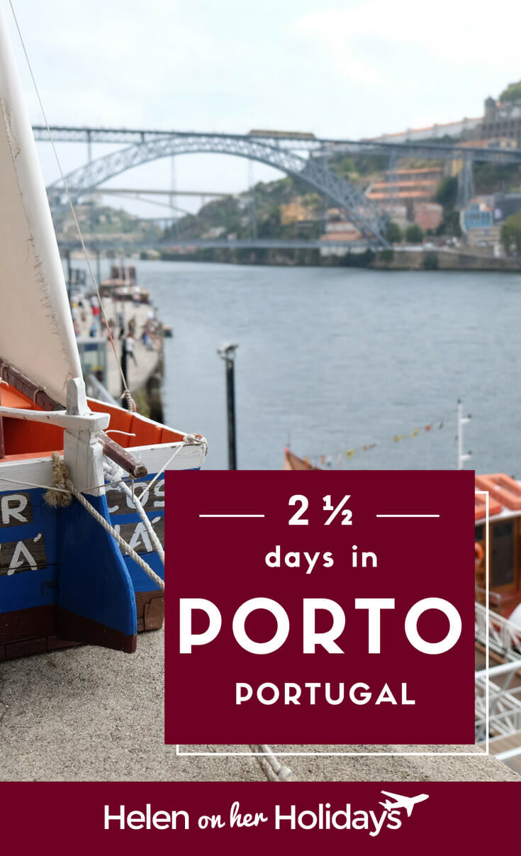 Two and a half days in Porto