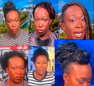 Joy Reid of MSNBCAnd Her Hair – 2020