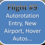 Helicopter Training Flight #9 - Autorotation Entry, New Airport, Hover Autos...