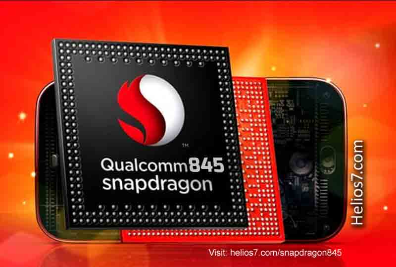 Qualcomm Snapdragon 845 Processor Full Specifications and