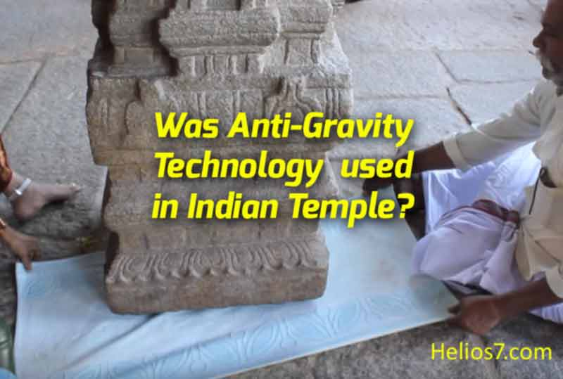 Was Anti Gravity Technology used in this Indian Temple