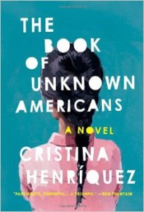 The Book of Unknown Americans: A Novel by Cristina Henriquez