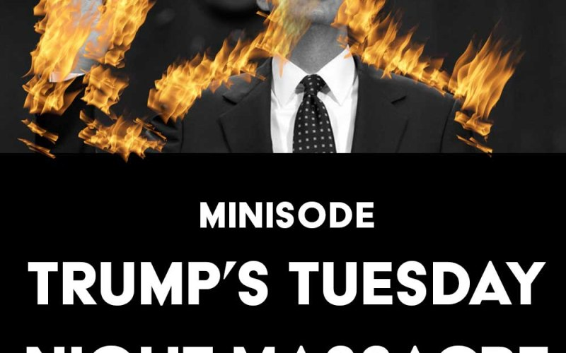 Minisode: Trump's Tuesday Night Massacre