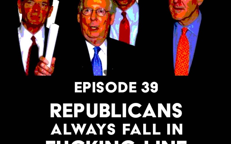 Episode 39: Republicans Always Fall in Fucking Line f/ Brittany Packnett