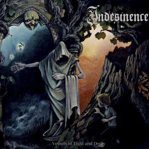 Indesinence-VesselsOfLightAndDecay