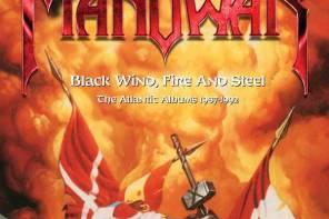 Manowar – Black Wind, Fire & Steel: The Atlantic Albums (1987-1992)