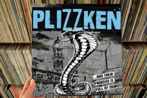 Plizzken – …And Their Paradise Is Full Of Snakes LP