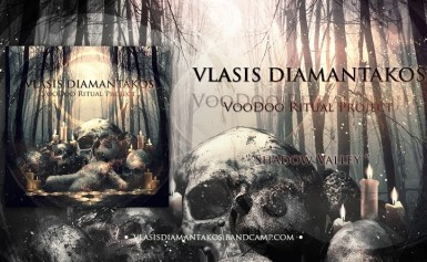 """Βλάσης Διαμαντάκος – single """"Shadow Valley"""" από το άλμπουμ """" Voo Doo Ritual Project""""…!!!"""