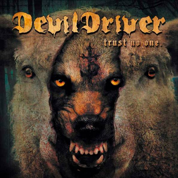 Devildriver_Trust_No_On_Cover