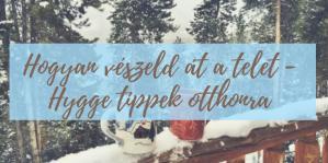 hellolife-blog-hygge-tippek-tel