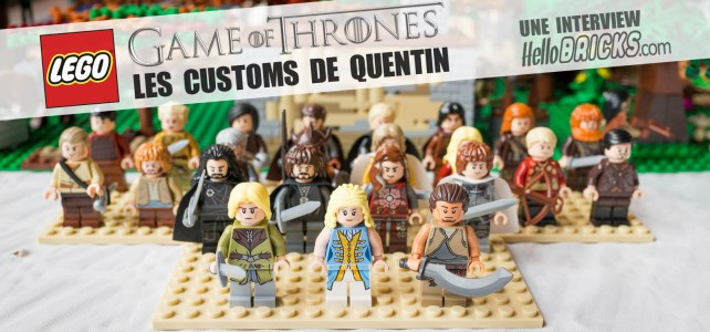 Des minifigs LEGO Game of Thrones ? La version custom 'officielle' de Quentin