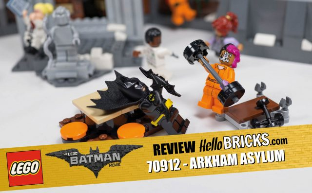 REVIEW LEGO 70912 - The LEGO Batman Movie - L'asile d'Arkham