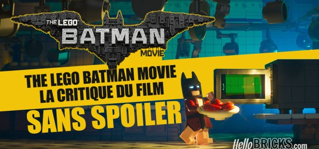 The LEGO Batman Movie - La critique du film