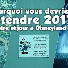 travaux-disneyland-paris-2016-2017