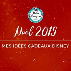 idees-cadeaux-disney-noel-2019