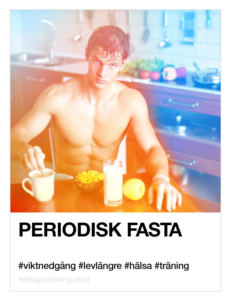 periodisk fasta intermitent livshack lifehacks