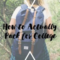 How to Actually Pack for College