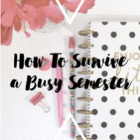 How to Survive a Busy Semester