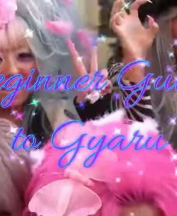 Beginner's Guide to Gyaru!