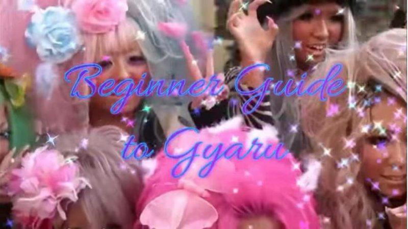 gaijin gyaru guide, beginner guide, gyaru