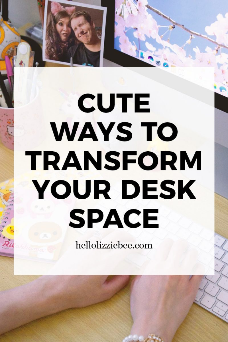Cute Ways to Transform Your Desk Space by hellolizziebe