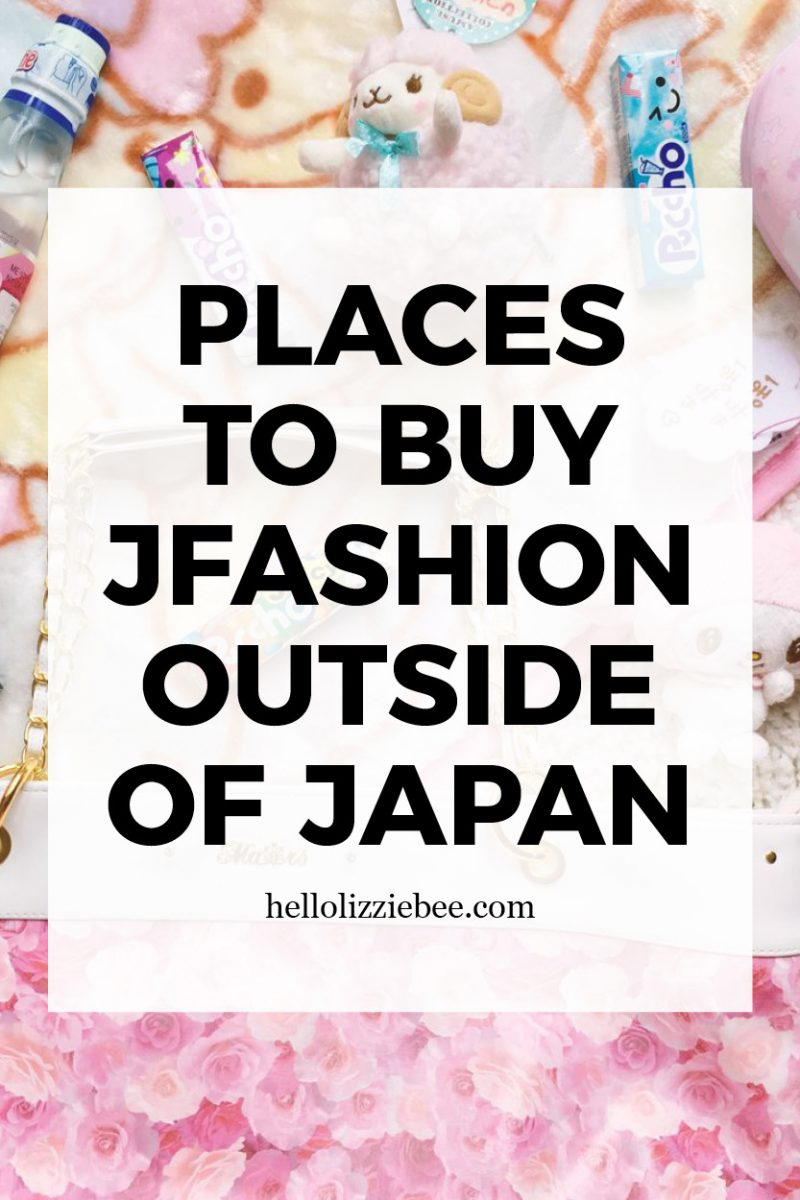 Where to buy Jfashion outside of Japan + my favourite stores by hellolizziebee