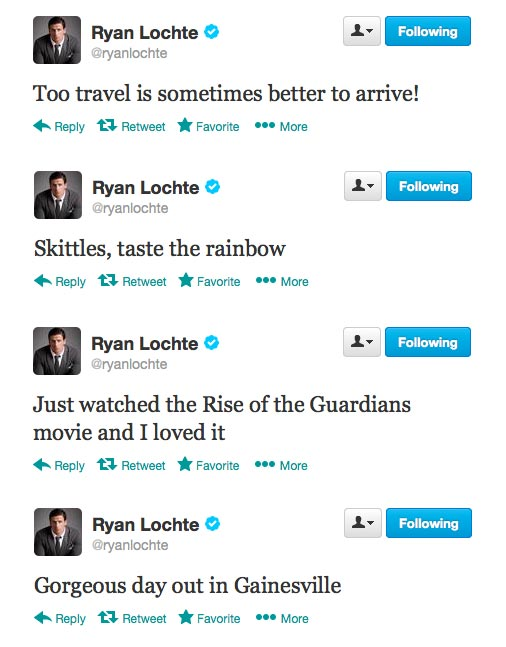 Ryan Lochte's awesome tweets.