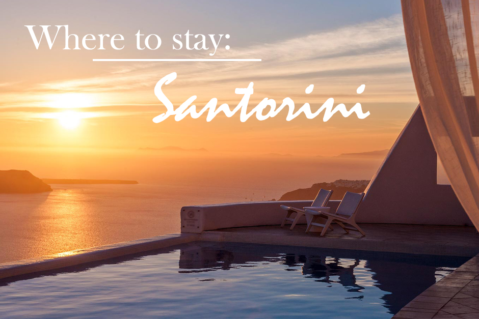 Travel: Where to stay in Santorini