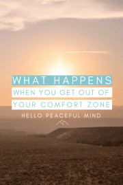 What happens when you get out of your comfort zone