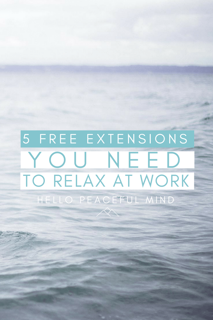 Discover my favorite 5 extensions to relax during a long day at work. You will listen to peaceful background sounds, take a break, drink tea and more! Go to www.HelloPeacefulMind.com to install the extensions!