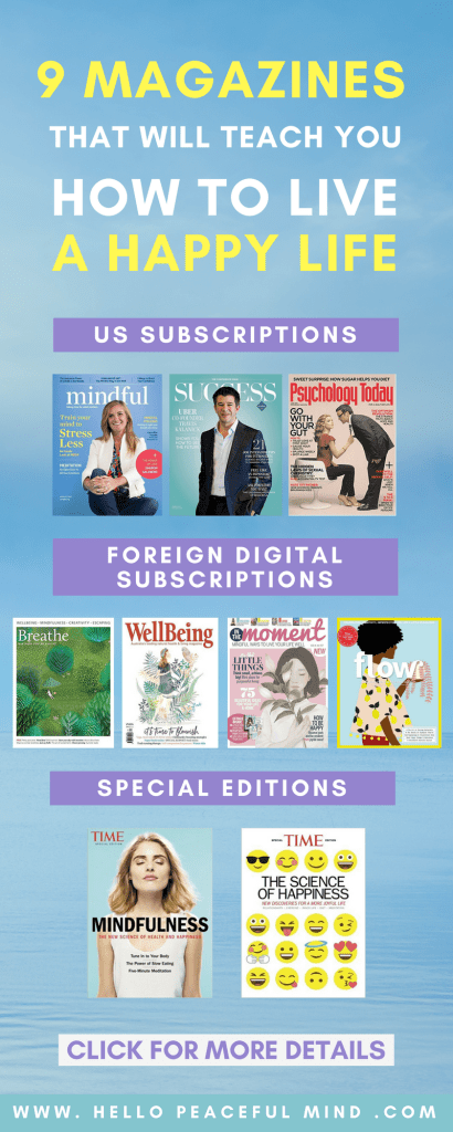 The best personal development magazines for people interested in mindfulness, wellbeing, relationship, psychology, creativity and happiness! Go to www.HelloPeacefulMind.com to see the full list.
