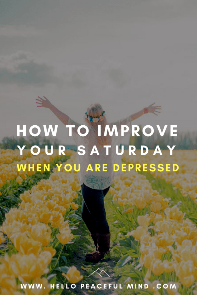 Find out how you can turn around your weekend when you are feeling depressed on www.HelloPeacefulMind.com
