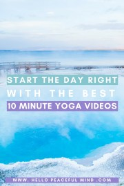 Start The Day Right With The Best 10 Minute Yoga Videos