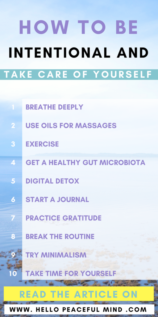 Learn how to take care of yourself and live intentionally on www.HelloPeacefulMind.com