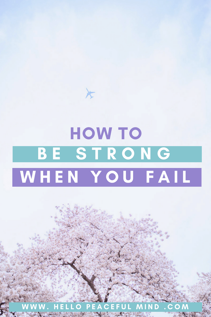 Find out how to stay strong when you are dealing with failure. #success #youcandoit