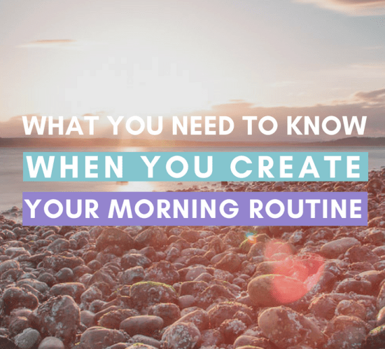 Do you want to create a successful morning routine? here's everything you need to think about! #morningroutine #newlife #selfcare