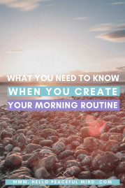 What You Need To Know When You Create Your Morning Routine