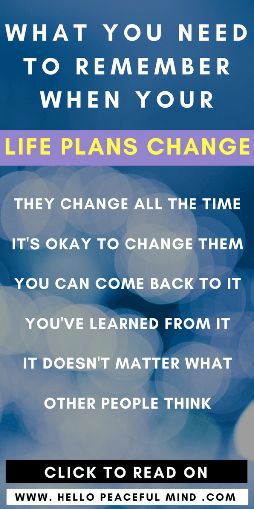 Do you need to change your life plans? Here are 5 things that you need to remember when you do it! #lifeplan #lifehack #goalplanning