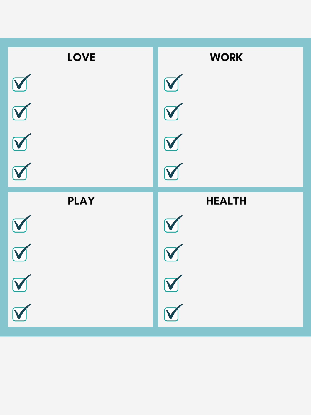 Values: Love, Work, Play, Health