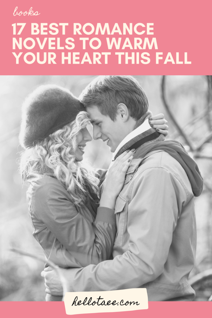 Summer has ended but that doesn't mean that you have to put away your romance novels. We've rounded up the 17 best romance novels to warm your heart this fall, you'll fall in love this autumn in no time!